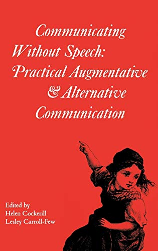 Communicating Without Speech: Practical Augmentative and Alternative Communication Clinics for ...