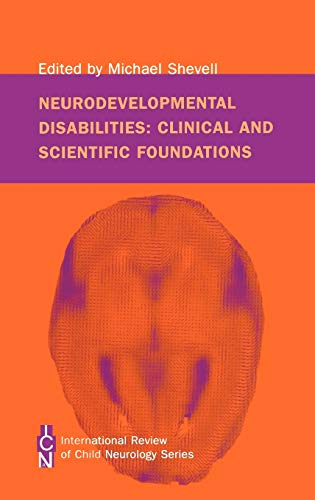 9781898683674: Neurodevelopmental Disabilities: Clinical and Scientific Foundations