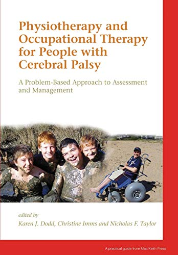 9781898683681: Physiotherapy and Occupational Therapy for People with Cerebral Palsy: A Problem-Based Approach to Assessment and Management