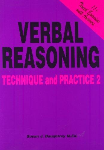 Verbal Reasoning Technique and Practice: Volume 2: Daughtrey, Susan J.
