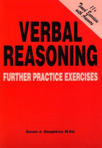 Verbal Reasoning: Further Practice Exercises: Susan J. Daughtrey