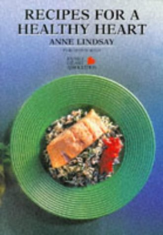 Recipes for a Healthy Heart (1898697426) by Lindsay, Anne