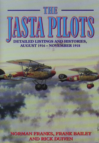 JASTA PILOTS: Detailed listings and histories August: Norman Franks; Frank