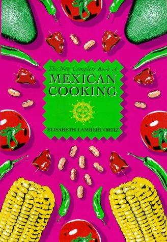 9781898697695: The New Complete Book of Mexican Cooking