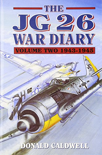 JG 26 War Diary 1939-1942 and 1943-1945 (2 Volumes )