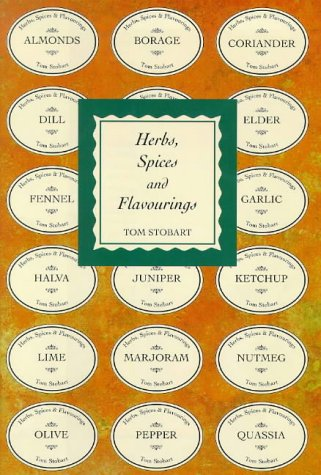 Herbs, Spices and Flavourings: Tom Stobbart