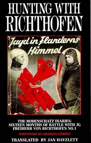 Hunting with Richthofen - The Bodenschatz Diaries: Karl Bodenschatz