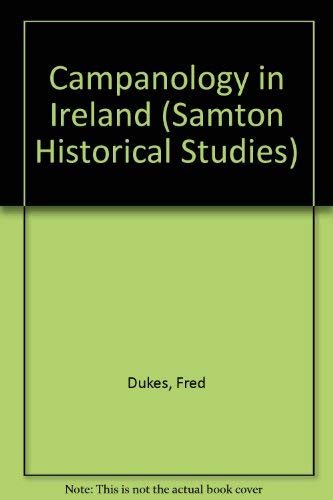 9781898706007: Campanology in Ireland (Samton Historical Studies)