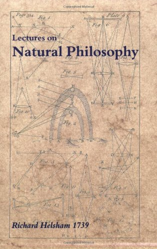 Course of Lectures in Natural Philosophy by: Helsham, Richard