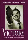9781898718840: Victory: With Tony Blair on the Road to a Landslide