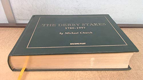 THE DERBY STAKES 1780-1997: Church, Michael