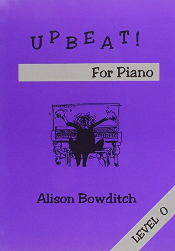 9781898771098: Upbeat! for Piano: Level 0 (Playing Is Fun)