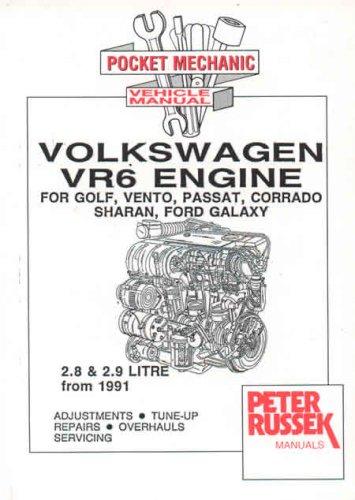 VW VR6 Engines, 2.8 and 2.9 Litre: For VW Golf III, Vento, Passat, Corrado, Sharan, Transporter T4 ...
