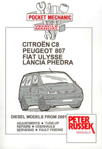 9781898780663: Pocket Mechanic for Citroen C8, Peugeot 807, Fiat Ulysse, Lancia Phedra, 2.0 and 2.2 HDi Diesel Engines, from 2001