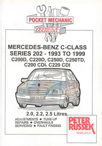 9781898780670: Pocket Mechanic for Mercedes-Benz C-class Models, Diesel and Turbodiesel and CDI C200D, C220D, C250D, C250 TD, C200 CDI, C220 CDI 2.0, 2.2, 2.5 Litre Engines, 1993 to 1999