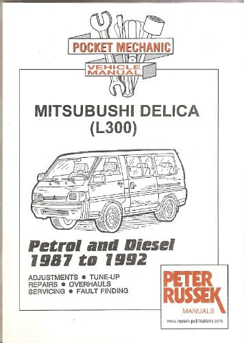 9781898780700: Pocket Mechanic for Mitsubishi Delica and L300, 1.6 Litre Petrol and 2.5 Litre Diesel Engine (Pocket Mechanic)
