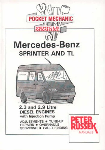 Mercedes-Benz Sprinter and TL: 2.3 and 2.9: Russek, Peter