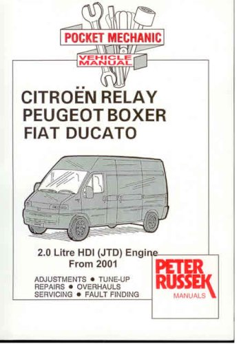 9781898780984: Pocket Mechanic for Citroen Relay,Citroen Jumper,Peugeot Boxer,Fiat Ducato with 2.0 Litre HDi (JTD) Engine