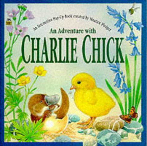 9781898784753: Adventure with Charlie Chick: An Interactive Pop-up Book (Golden books)