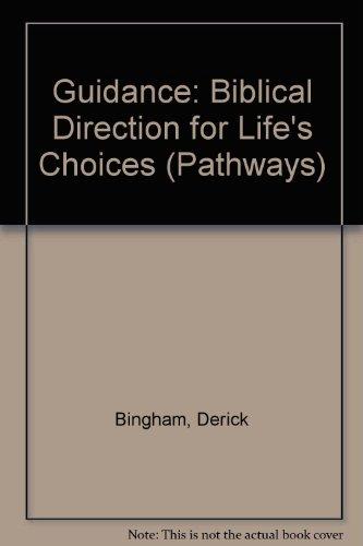 Guidance (Pathways): Bingham, Deri, Bingham, Derrick