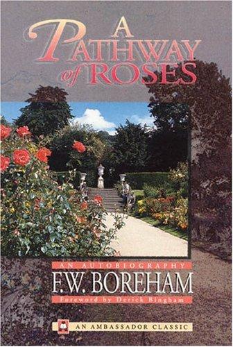 Pathway of Roses: F. W. Boreham