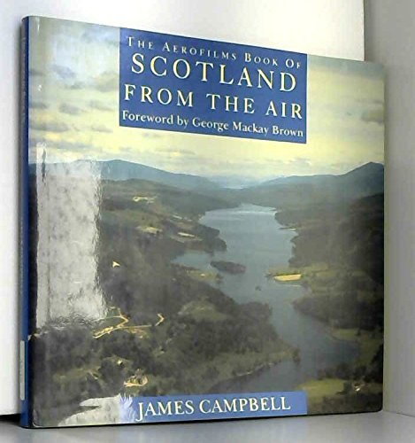 9781898799108: The Aerofilms Book Of Scotland From The Air
