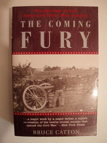 9781898800231: The Coming Fury (The American Civil War Trilogy, Volume 1)
