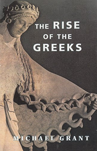 9781898800477: The Rise of the Greeks