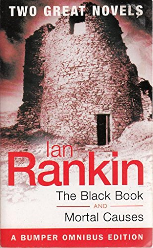The Black Book / Mortal Causes: Ian Rankin