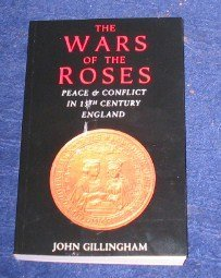 9781898801641: Wars of the Roses: Peace and Conflict in 15th Century England