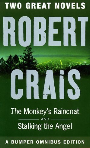 Stalking the Angel / Monkey's Raincoat (Omnibus) (9781898801962) by Crais, Robert