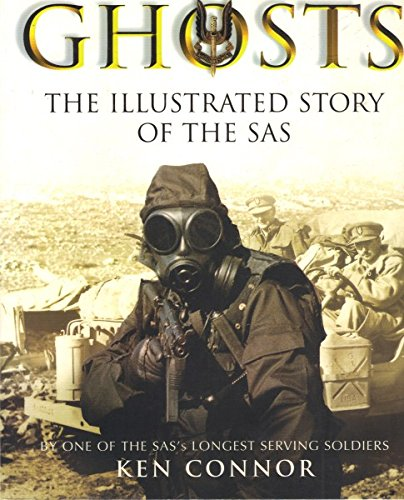 Ghosts - The Illustrated Story of the SAS: Connor, Ken