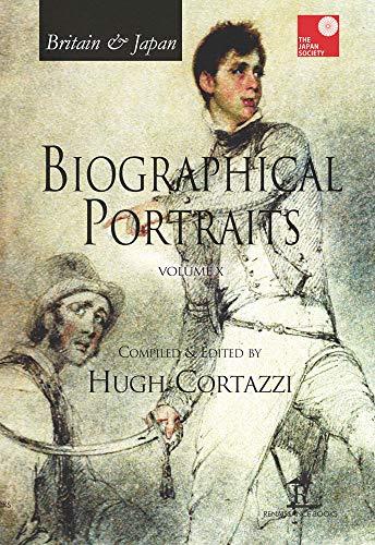 Britain Japan - Biographical Portraits: Volume X (Hardback)