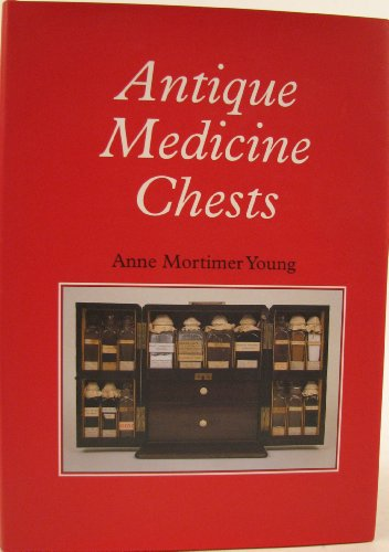 9781898825036: Antique medicine chests, or, Glyster, blister & purge