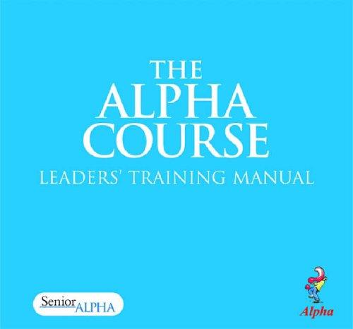 9781898838012: The Alpha Course - Leader's Training Manual: Senior Alpha