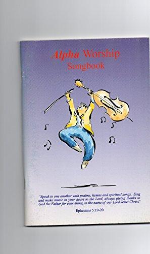 9781898838371: Alpha Worship Songbook