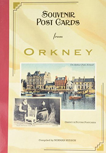 Souvenir Postcards from Orkney: Orkney in Picture Postcards (9781898852001) by Norman Hudson
