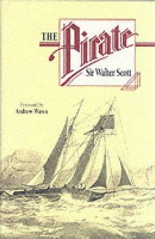 The Pirate: Scott, Sir Walter