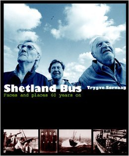 Shetland Bus: Faces and Places 60 Years on: Sorvaag, Trygve