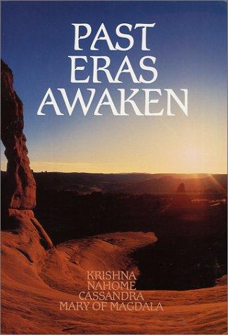 Past Eras Awaken I (Millennium) (v. 1): Krishna Nahome Cassandra