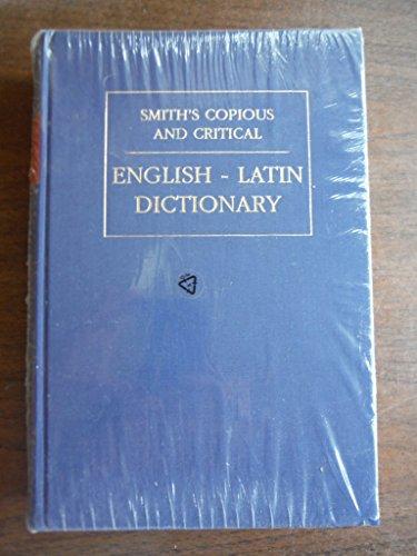 9781898855385: Smith's Copious and Critical English-Latin Dictionary (WPC Classics) (Latin Edition)