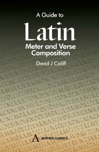 9781898855729: A Guide to Latin Meter and Verse Composition (Anthem Classics)