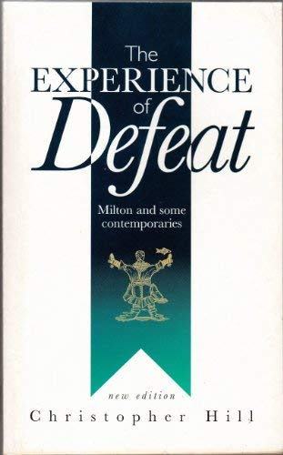 9781898876007: Experience of Defeat: Milton and Some Contemporaries