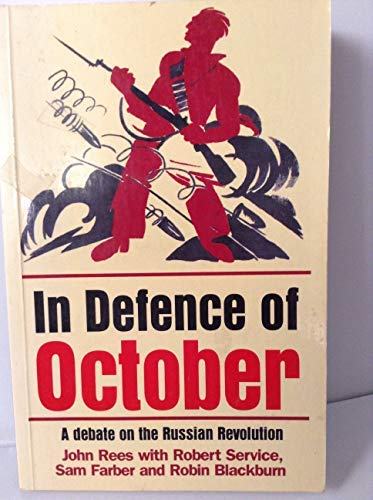 In Defence of October: Service, Rob
