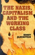 9781898876465: Nazis, Capitalism and the Working Class