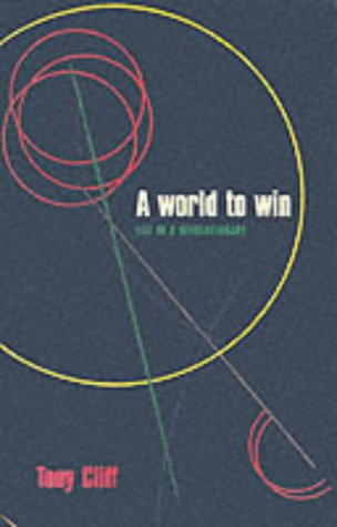 A World to Win: Life of a Revolutionary: Cliff, Tony