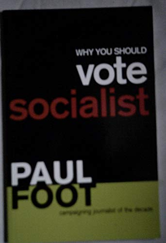 9781898876779: Why You Should Vote Socialist