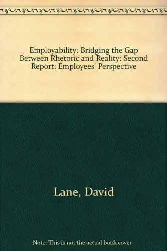 9781898879251: Employability: Bridging the Gap between Rhetoric and Reality: Second Report: Employees' Perspective