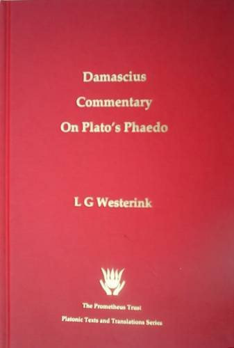 9781898910473: The Greek Commentaries on Plato's