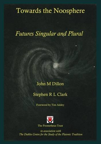 9781898910602: Towards the Noosphere - Futures Singular and Plural